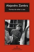 Formas de volver a casa - Alejandro Zambra - Anagrama