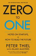 Zero to One. Notes on Start Ups, or how to Build the Future (libro en Inglés) - Thiel, Peter,Masters, Blake - Virgin Books