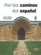 Por los Caminos del Español (Material Audiovisual y Multimedia) - Carlos Rubio,Hiroto Ueda - Editorial Edinumen, S.L.