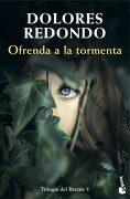 Ofrenda a la Tormenta - Dolores Redondo - Booket