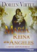 Maria Reina de los Angeles Cartas Adivin - Doreen Virtue - Tredaniel
