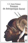 Ensayos de Antropología Social - E. E. Evans-Pritchard - Siglo Xxi Editores Espana