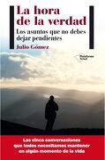 La Hora de la Verdad (Plataforma Actual) - Julio Gómez - Plataforma Editorial