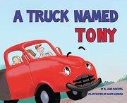 A Truck Named Tony (libro en inglés)
