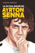 La Última Noche de Ayrton Senna - Giorgio Terruzzi - Contra