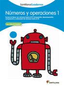Numeros y Operaciones 1 Santillana Cuadernos - 9788468012278 - Varios Autores - Santillana