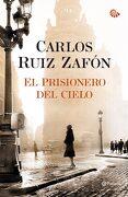 El Prisionero del Cielo - Carlos Ruiz Zafón - Planeta