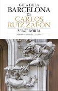 Guía de Barcelona de Carlos Ruiz Zafón - Sergi Doria - Planeta