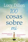 100 Cosas Sobre mí (Fuera de Coleccion Suma. ) - Lucy Dillon - Suma