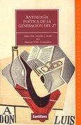Antologia Poetica de la Generaciondel 27 (Clasicos Esenciales Santillana) - Various - Santillana