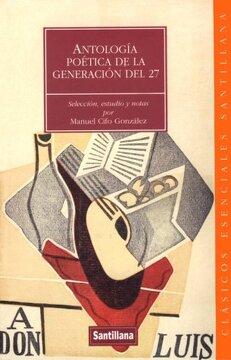 portada Antologia Poetica de la Generaciondel 27 (Clasicos Esenciales Santillana)
