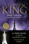 Mago y Cristal (la Torre Oscura iv) - Stephen King - Debolsillo