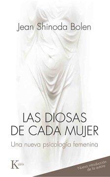 portada Las Diosas de Cada Mujer: Una Nueva Psicología Femenina
