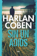 Sin un Adiós - Harlan Coben - Rba Libros
