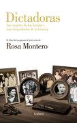 Dictadoras: Las Mujeres de los Hombres más Despiadados de la Historia (Lumen) - Rosa Montero - Lumen
