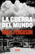 La Guerra del Mundo - Niall Ferguson - Debate