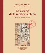 Esencia de la Medicina China - Philippe Sionneau - Guy Trédaniel Ediciones