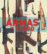 Armas de Fuego - Varios Autores - Tikal