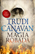 Magia Robada (la ley del Milenio 1) (Fantascy) - Trudi Canavan - Fantascy