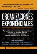 Organizaciones Exponenciales - Salim Ismail; Michael S. Malone; Yuri Van Geest - Bubok Publishing