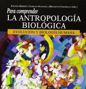 Para Comprender la Antropología Biológica - Esther Rebato,Charles Susanne,Brunetto Chiarelli - Editorial Verbo Divino