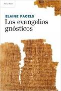 Los Evangelios Gnosticos - Elaine Pagels - Critica