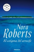 El Estigma del Arrecife - Nora Roberts - Debolsillo