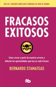 Fracasos Exitosos - Bernardo Stamateas - B De Bolsillo