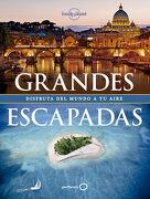 Grandes Escapadas - Lonely Planet - Geoplaneta