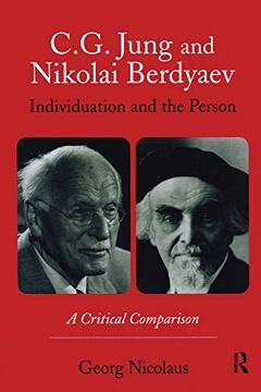 portada C. G. Jung and Nikolai Berdyaev: Individuation and the Person: A Critical Comparison (libro en inglés)