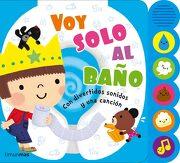 Voy Solo al Baño: Con Divertidos Sonidos y una Canción (Libros con Elementos Para Jugar) - Varios Autores - Timun Mas Infantil