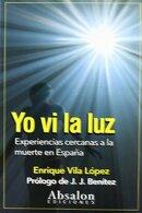 portada Yo vi la luz: Experiencias Cercanas a la Muerte en España - Enrique Vila Lopez - Absalon