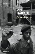 Guerrilleros - V. S. Naipaul - Debolsillo
