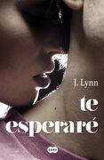 Te Esperaré (Fuera de Coleccion Suma. ) - J. Lynn - Suma