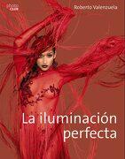 La Iluminación Perfecta - Roberto Valenzuela - Anaya Multimedia