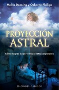 Proyeccion Astral - Melita Denning - Obelisco