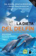 La Dieta Del Delfin - Angel Gracia - SIRIO