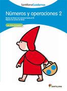 Números y Operaciones 2. Santillana Cuadernos - 9788468012285 - Varios Autores - Santillana