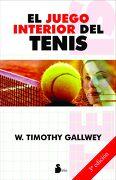 El Juego Interior del Tenis - W. Timothy Gallwey - Sirio