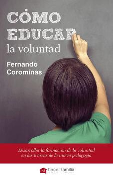 portada Cómo Educar la Voluntad: Determinación, Curiosidad y el Poder del Carácter