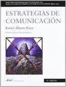 Estrategias de Comunicación - Rafael Alberto Pérez González - Ariel