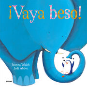 Vaya Beso! - Johanna Walsh,Judi Abbot, - Blume