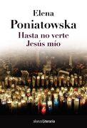 Hasta no Verte Jesús mío - Elena Poniatowska - Alianza Editorial