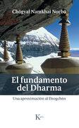 El Fundamento del Dharma - ChÖGyal Namkhai Norbu - Kairos