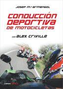 Conducción Deportiva de Motocicletas (Motor) - Josep M. Armengol - Timun Mas