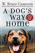 A Dog's way Home (libro en inglés) - W. Bruce Cameron - Forge