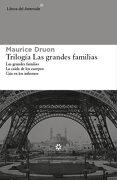 Las Grandes Familias. Ómnibus - Maurice Druon - Libros Del Asteroide S.L.U.
