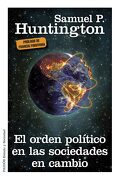 El Orden Político en las Sociedades en Cambio - Samuel P. Huntington - PAIDOS