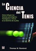 La Ciencia del Tenis - Thomas W. Rowland - Tutor