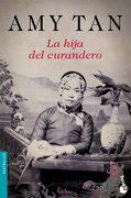 La Hija del Curandero - Amy Tan - Booket
